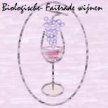 Biologische/ FairTrade wijnen